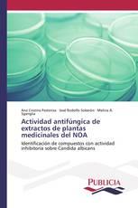 Actividad antifúngica de extractos de plantas medicinales del NOA
