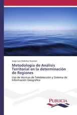 Metodología de Análisis Territorial en la determinación de Regiones