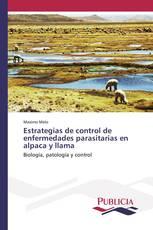 Estrategias de control de enfermedades parasitarias en alpaca y llama