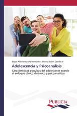 Adolescencia y Psicoanálisis