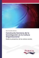Constructo Gerencia de la Investigación en la Cultura Organizacional