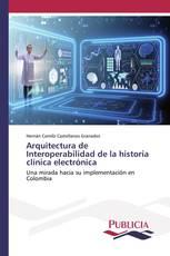 Arquitectura de Interoperabilidad de la historia clínica electrónica
