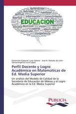 Perfil Docente y Logro Académico en Matemáticas de Ed. Media Superior