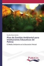 Plan de Gestión Ambiental para Instituciones Educativas de Policia