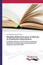 Modelo didáctico para el PEA de la Estadística Descriptiva