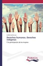 Derechos humanos. Derechos indígenas