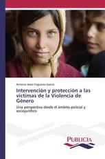 Intervención y protección a las víctimas de la Violencia de Género