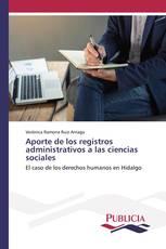 Aporte de los registros administrativos a las ciencias sociales
