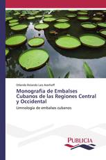 Monografia de Embalses Cubanos de las Regiones Central y Occidental
