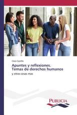 Apuntes y reflexiones. Temas de derechos humanos