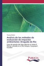 Análisis de los métodos de evaluación de impactos ambientales: Dragado de Río