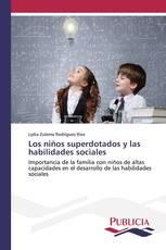 Los niños superdotados y las habilidades sociales