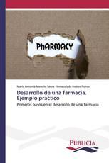 Desarrollo de una farmacia. Ejemplo practico