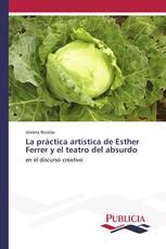 La práctica artística de Esther Ferrer y el teatro del absurdo