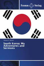 South Korea: My Adventures and Sermons