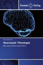 Neuronale Theologie