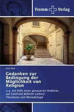 Gedanken zur Bedingung der Möglichkeit von Religion