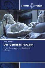 Das Göttliche Paradox