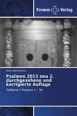 Psalmen 2013 neu 2. durchgesehene und korrigierte Auflage