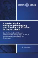 Amerikanische Heiligungsbewegung und Gemeinschaftsbew. in Deutschland