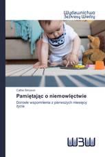 Pamiętając o niemowlęctwie