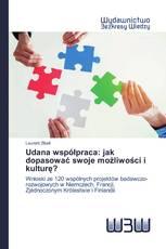 Udana współpraca: jak dopasować swoje możliwości i kulturę?