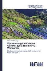 Wpływ energii wodnej na warunki życia rolników w Wietnamie
