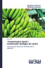 Innowacyjne opcje i możliwości dostępu do rynku