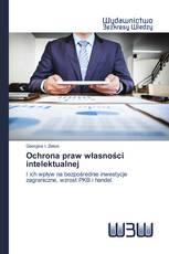 Ochrona praw własności intelektualnej