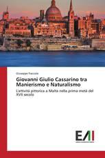 Giovanni Giulio Cassarino tra Manierismo e Naturalismo