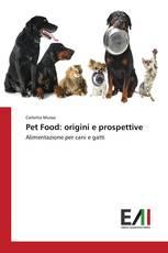 Pet Food: origini e prospettive