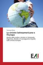 Le sinistre latinoamericane e l'Europa