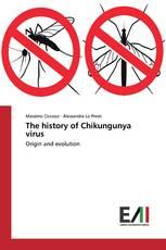 The history of Chikungunya virus