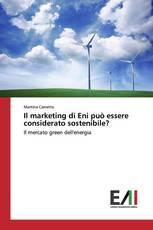 Il marketing di Eni può essere considerato sostenibile?