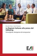 Le Regioni italiane alla prova del lobbying