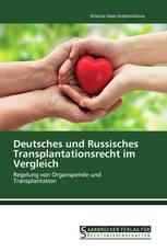 Deutsches und Russisches Transplantationsrecht im Vergleich