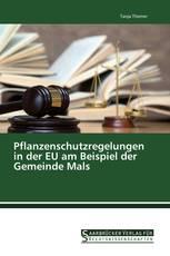 Pflanzenschutzregelungen in der EU am Beispiel der Gemeinde Mals