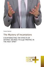 The Mystery of Incantations