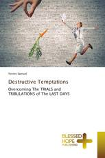 Destructive Temptations