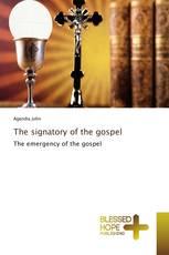 The signatory of the gospel
