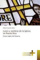 Luces y sombras de la Iglesia en Puerto Rico