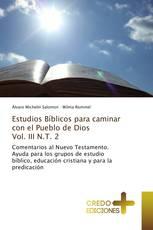 Estudios Bíblicos para caminar con el Pueblo de Dios Vol. III N.T. 2