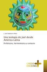 Una teología de Joel desde América Latina