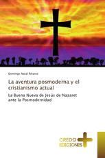 La aventura posmoderna y el cristianismo actual