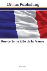 Une certaine idée de la France