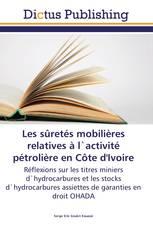 Les sûretés mobilières relatives à l`activité pétrolière en Côte d'Ivoire