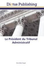 Le Président du Tribunal Administratif