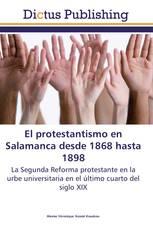 El protestantismo en Salamanca desde 1868 hasta 1898