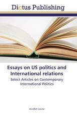 Essays on US politics and International relations