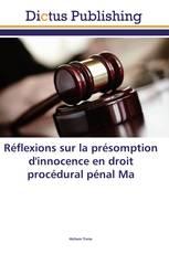 Réflexions sur la présomption d'innocence en droit procédural pénal marocain